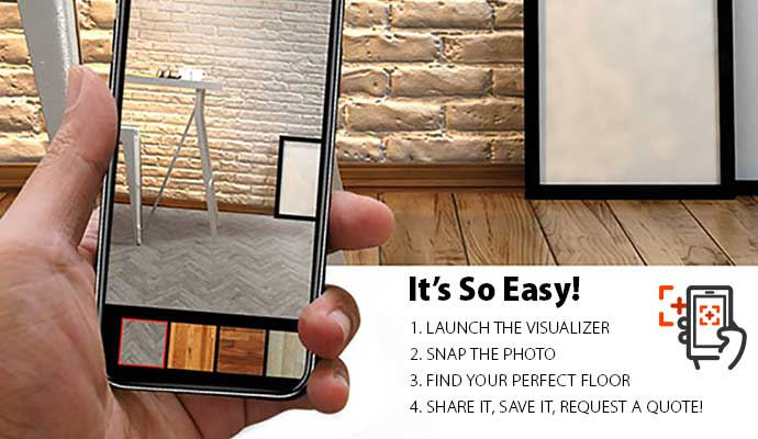 Visualize your room with your favorite floor choice with our Room Visualizer Tool